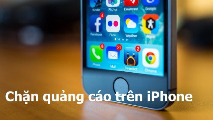 Cách chặn quảng cáo trên iPhone
