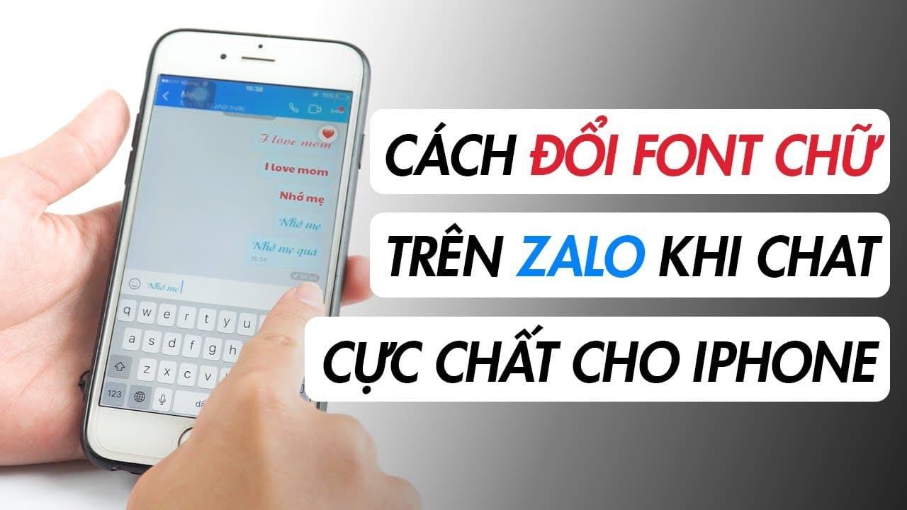 Thay đổi font chữ tin nhắn zalo trên iPhone