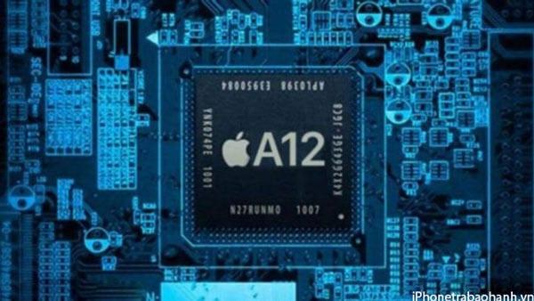 Chip A12 có trên iPhone Xs Chính Hãng