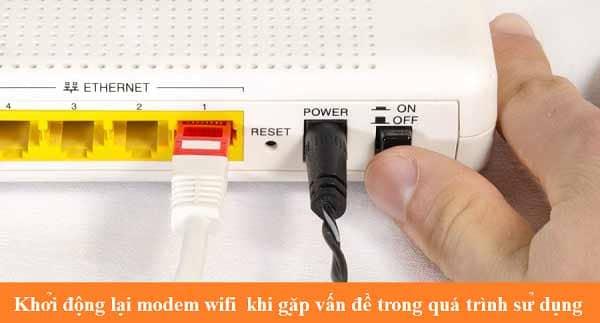 Khởi động lại Modem Wifi